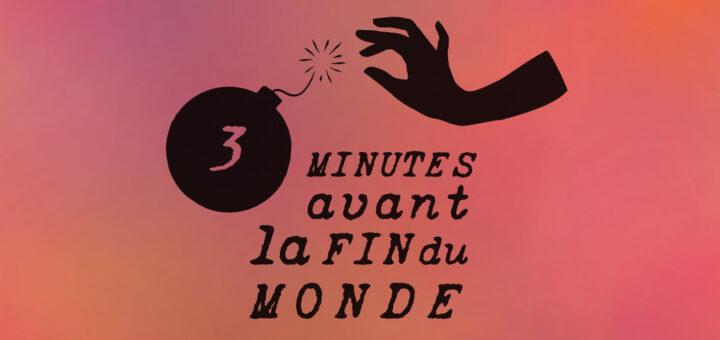 3min-avt-la-fin-du-mnde-1